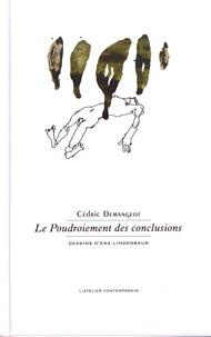 Cédric Demangeot - Le poudroiement des conclusions.
