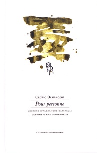 Cédric Demangeot - Pour personne.