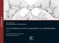 Cédric Denis-Rémis et Olivier Bertrand - Petit dictionnaire illustré de l'innovation et de l'entrepreneuriat - Volume 1.