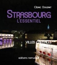 Cédric Douzant - Strasbourg - L'essentiel.