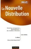 Cédric Ducrocq - La nouvelle distribution - Marketing, management, développement : des modèles à réinventer.
