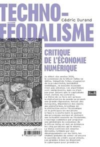 Cédric Durand - Techno-féodalisme - Critique de l'économie numérique.
