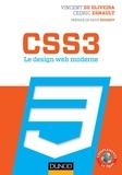 Cédric Esnault et Vincent de Oliveira - CSS3 - Le design web moderne.