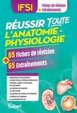 Cédric Favro - Réussir toute l'anatomie-physiologie en 65 fiches de révision et 65 entrainements.