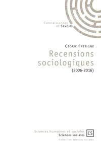 Cédric Frétigné - Recensions sociologiques (2006-2016).