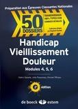 Cédric Gaxatte et Juliette Paquereau - Handicap, vieillissement, douleur - Modules 4, 5, 6.