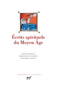 Cédric Giraud - Ecrits spirituels du Moyen Âge.