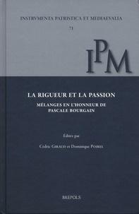 Cédric Giraud et Dominique Poirel - La rigueur et la passion - Mélanges en l'honneur de Pascale Bourgain.