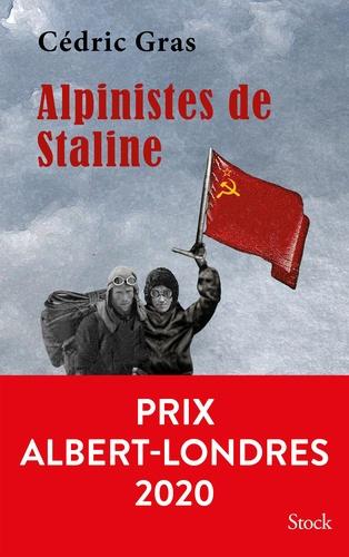 Alpinistes de Staline - Format ePub - 9782234085633 - 14,99 €
