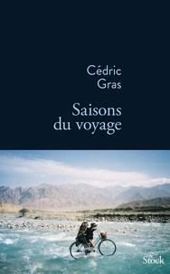 Cédric Gras - Saisons du voyage.