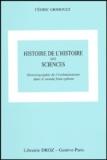 Cédric Grimoult - Histoire de l'histoire des sciences - Historiographie de l'évolutionnisme dans le monde francophone.