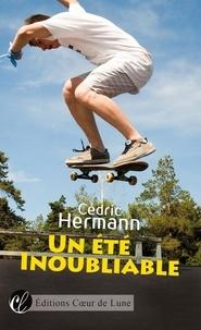 Cédric Hermann - Un été inoubliable.