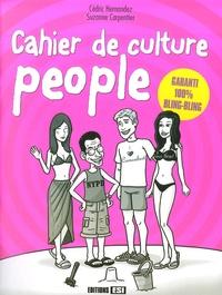Cédric Hernandez et Suzanne Carpentier - Cahier de culture people.