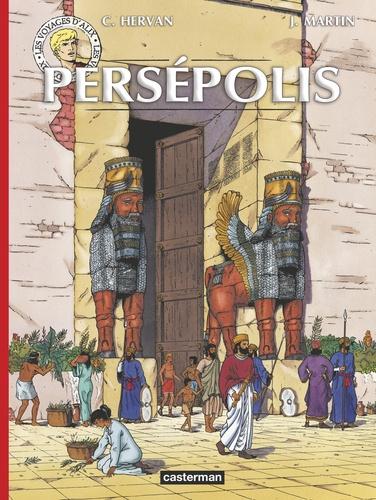 Les voyages d'Alix  Persépolis