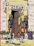 Cédric Hervan et Jacques Martin - Les voyages d'Alix  : Persépolis.