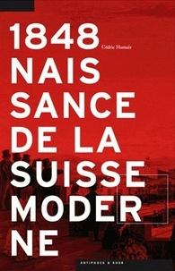 1848 Naissance de la Suisse moderne.pdf