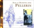 Cédric Illand - Sur la Dunette avec Pellerin.