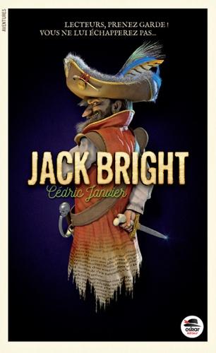 Cédric Janvier - Jack Bright.
