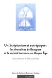 Cédric Jeanneau - Un Scriptorium et son époque : les chanoines de Beauport et la société bretonne au Moyen Age.