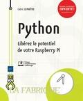 Cédric Lemaître - Python - Libérez le potentiel de votre Raspberry Pi.