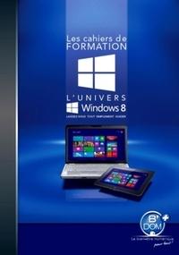 L'univers Windows 8 - Cédric Leprince-Ringuet |