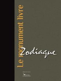 Cédric Lesec et Roland Recht - Zodiaque - Le monument livre.