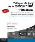 Cédric Llorens et Denis Valois - Tableaux de bord de la sécurité réseau.