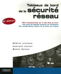 Cédric Llorens et Laurent Levier - Tableaux de bord de la sécurité réseau.