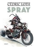 Cédric Loth - Spray - L'évolution des espèces.