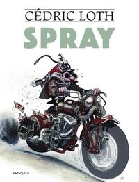 Cédric Loth - Spray.