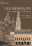 Cédric Ludwikowski - Les beffrois du nord de la France.