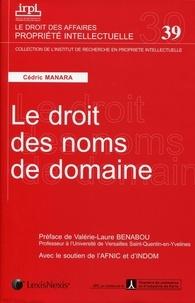 Cédric Manara - Le droit des noms de domaine.