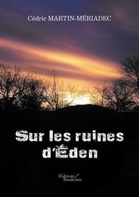 Livres téléchargeables gratuitement pour les lecteurs mp3 Sur les ruines d'Eden