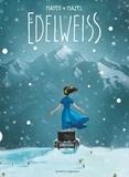 Cédric Mayen et Lucy Mazel - Edelweiss - -.