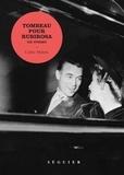 Cédric Meletta - Tombeau pour Rubirosa - Un roman.