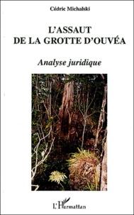 Assaut de la grotte dOuvéa - Analyse juridique.pdf