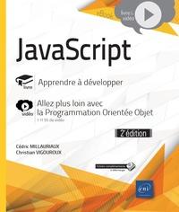 Cédric Millauriaux et Christian Vigouroux - JavaScript - Apprendre à développer.