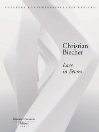 Cédric Morisset et Christian Biecher - Christian Biecher - Lace in Sèvres.