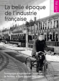 Deedr.fr La belle époque de l'industrie française - Témoignages d'ingénieurs de l'aluminium de Pechiney et Ugine (années 1950-1980) Image