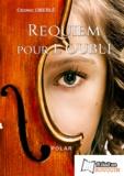Cédric Oberlé - Requiem pour l'oubli.
