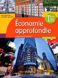 Cédric Passard et Pierre-Olivier Perl - Economie approfondie enseignement de spécialité Tle ES - Programme 2012.