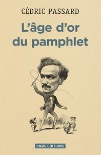 Galabria.be L'âge d'or du pamphlet (1868-1898) Image