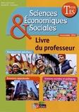 Cédric Passard et Pierre-Olivier Perl - Sciences Economiques & Sociales Tle ES - Livre du professeur, programme 2012.