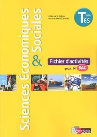 Cédric Passard et Pierre-Olivier Perl - Sciences économiques & sociales Tle ES - Fichier d'activités pour le bac.
