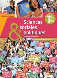 Cédric Passard et Pierre-Olivier Perl - Sciences sociales & politiques Tle ES - Enseignement de spécialité.