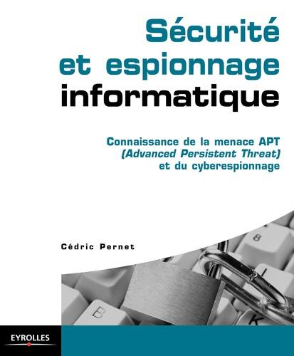 Sécurité et espionnage informatique - 9782212290134 - 27,99 €