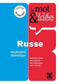 Cédric Pernette - Le mot et l'idée. Russe.