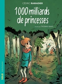 Cédric Ramadier et Thomas Baas - 1000 milliards de princesses.