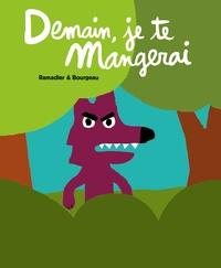 Cédric Ramadier et Vincent Bourgeau - Demain, je te mangerai.