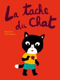 Cédric Ramadier et Vincent Bourgeau - La tache du chat.